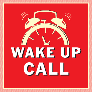 THE WAKE UP CALL ISSUE 19