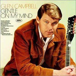 Gentle on my mind Glen Campbell