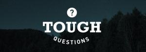 tough question