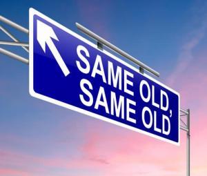 same old same old
